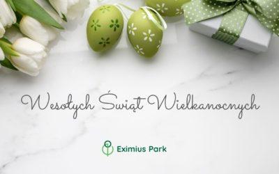 Zdrowych, spokojnych Świąt Wielkanocnych życzy Zespół Eximius Park
